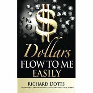 Dollars Flow Easily to Me