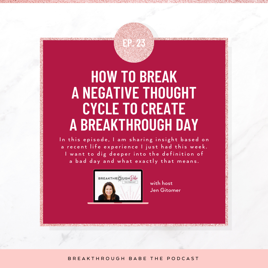 How To Break a Negative Thought Cycle