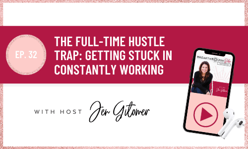 Full-Time Hustle