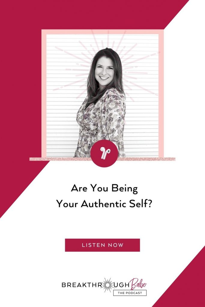 being your authentic self